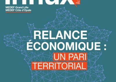 (Re)découvrez le magazine Influx du MEDEF Grand Lille sur la Relance économique